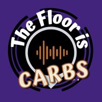 The Floor is Carbs